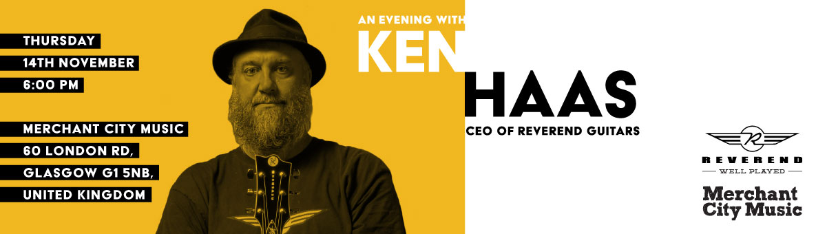 An evening with Ken Haas - CEO of Reverend Guitars